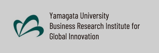 Yamagata University Business Research Institute for Global Innovation